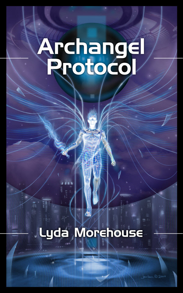 Archangel Protocol - Lyda Morehouse, art by Bruce Jensen